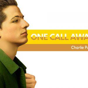 Terjemahan Lirik Lagu One Call Away – Charlie Puth